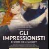 EVENTO CINEMA: GLI IMPRESSIONISTI e l'uomo che li ha creati
