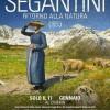 Evento Cinema: SEGANTINI – RITORNO ALLA NATURA