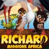 Evento Cinema: RICHARD MISSIONE AFRICA